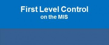 First Level Control on the MIS