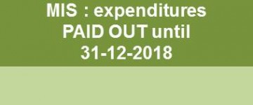 MIS : expenditure PAID OUT until 31-12-2018